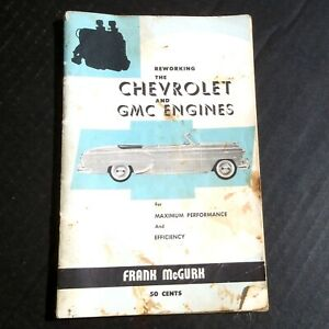1959 Reworking Chevrolet & GMC Engines by Frank McGurk