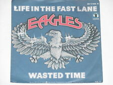 """EAGLES -Life In The Fast Lane- 7"""" 45"""
