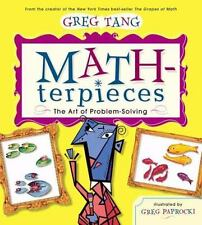 Math-Terpieces : The Art of Problem-Solving by Greg Tang (2003, Hardcover)