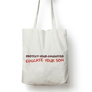 Reclaim Street Protect Your Daughters Educate Your Son Sarah Shopping Reuse Tote