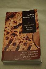 Strategic Management : An Organization Change Approach by Armandi, Sherman...