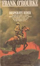 Desperate Rider - Frank O'Rourke