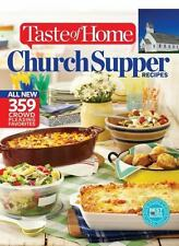 Taste of Home Church Supper Recipes : All New 359 Crowd Pleasing Favorites...