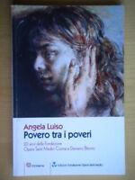 Povero tra i poveri Cosma e Damiano Bitonto Luiso Angela Santi Medici religione