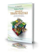 Manuale di Terapia Vegetale Ivo Bianchi
