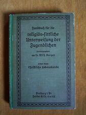 """""""Handbuch für die religiös-sittliche Unterweisung der Jugendlichen"""" von Burger"""