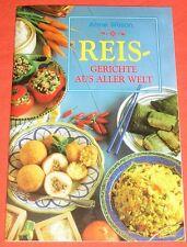 Anne Wilson - Reis-Gerichte aus aller Welt -  Buch | gebraucht