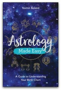Astrology Made Easy A Guide to Understanding Your Birth Chart 9781788172486