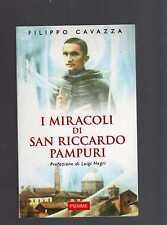 i miracoli di san riccardo pampuri - filippo cavazza  - mrzqui