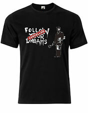 "bansky Folgen Sie Your Dreams "" "" cancelled Street Kunst Herren T-Shirt Top AG70"