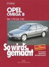 OPEL OMEGA B 1994-2003 REPARATURANLEITUNG SO WIRDS GEMACHT 96 WARTUNGSHANDBUCH
