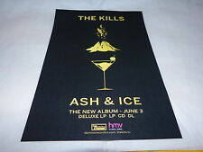 THE KILLS - Ash & ice !!!!!!!!!!! PUBLICITE / ADVERT