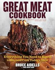 The Great Meat Cookbook: Everything You Need to Know to Buy and Cook Today's Mea