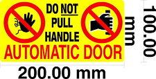 Automatic Door, Do Not Pull Door Handle - Taxi / Private Hire S/Adhesive vinyl