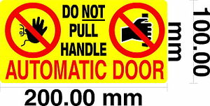 Automatic Door, Do Not Pull Handle - Taxis / Private Hire S/Adhesive vinyl
