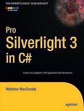 Pro Silverlight 3 in C# (Expert's Voice in Silverlight) by MacDonald, Matthew