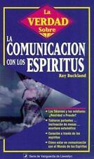 La Verdad Sobre la Comunicacin con los Espritus (Spanish Truth About Series) (Sp