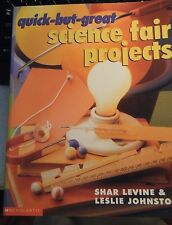 TEACHERS: Quick-But-Great Science Fair Projects (Scholastic)