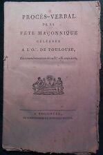 Franc-maçonnerie : Procès-Verbal de la Fête Maçonnique Orient de Toulouse 1808.