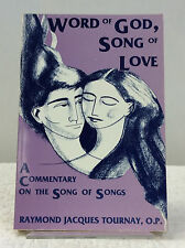 WORD OF GOD, SONG OF LOVE- By Raymond Jacques Tournay, 1988, Catholic, Biblical