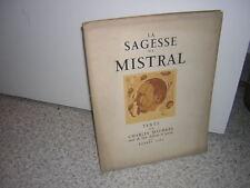 1926.la sagesse de Mistral / Charles Maurras.ill.Robert Joel