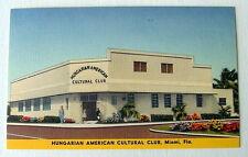 Miami Florida Postcard Hungarian American Cultural Club #6g6h5