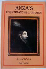 NM Governor~ANZA'S 1779 COMANCHE CAMPAIGN ed.2(Colorado/Cuerno Verde)RON KESSLER