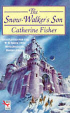 Good, THE SNOW-WALKER'S SON, Fisher, Catherine, Book