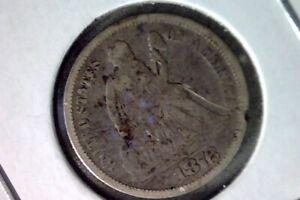 1872 Seated Silver Dime USA #A79