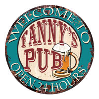 CPWP-0974 FANNY'S PUB OPEN 24HRS Chic Sign Mother's day Birthday Gift