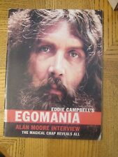 Egomania #  2 December 2002 Alan Moore Interview - Eddie Campbell's - Watchmen