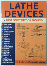 Lathe Devices Their Construction and use by Ian Bradley & Norman F. Hallows book