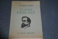 Claude Debussy La revue musicale 1964 (C6)
