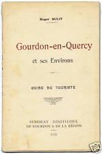 Livre: GOURDON-en-QUERCY par Roger BULIT, édité en 1930