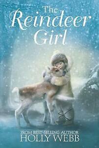 The Reindeer Girl, Webb, Holly, New Book