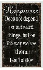 Inspirational Words Wall Art Wooden Sign Plaque  ~ Happiness Does Not Depend ~
