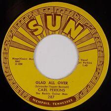 CARL PERKINS: Glad All Over / Lend Me Comb SUN Rockabilly Vinyl 45 NM