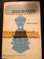 AMERICAN RAILROADS john f. stover FERROVIE TRENI