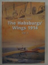 The Habsburgs' Wings 1914, Volume 1 by Kagero (Library of Armed Conflicts)