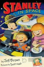 FLAT STANLEY IN SPACE By SCOTT NASH (ILLUSTRATOR)' 'JEFF BROWN
