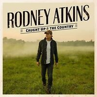 RODNEY ATKINS - CAUGHT UP IN THE COUNTRY (CD)
