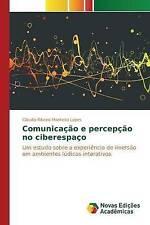 NEW Comunicação e percepção no ciberespaço (Portuguese Edition)