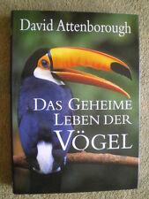 Das geheime Leben der Vögel - David Attenborough - Vogelbuch Vogelwelt