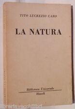 LA NATURA Tito Lucrezio Caro Balilla Pinchetti Rizzoli BUR 603 605 Classici di e