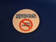 """""""Hugs Not Drugs"""" Lot of 3 Buttons pins pinbacks 2 1/4"""" badges Sobriety Giveaway!"""