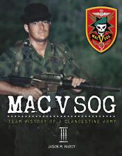 MAC V SOG: Team History of a Clandestine Army, Volume III