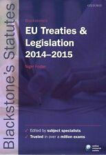 Blackstone's EU Treaties & Legislation 2014-2015 by Oxford University Press...