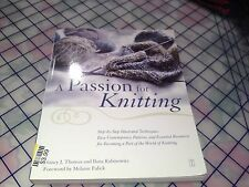 A Passion for Knitting Easy Contemporary Patterns By Thomas & Rabinowitz 2002