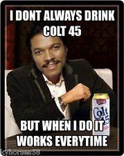 Colt 45 Beer Billy Dee Williams Refrigerator Magnet