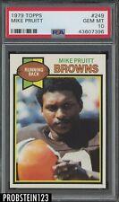 1979 Topps Football #249 Mike Pruitt Cleveland Browns PSA 10 GEM MINT